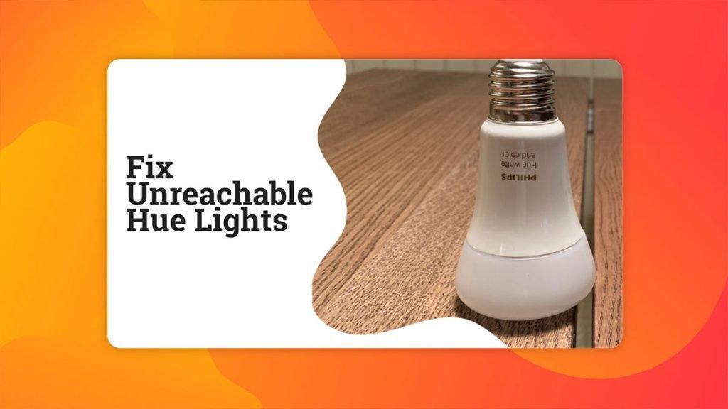 Fix Unreachable Hue Lights